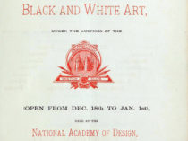 """Third annual exhibition of black and white art"", December 18, 1880 - January 1, 1881."